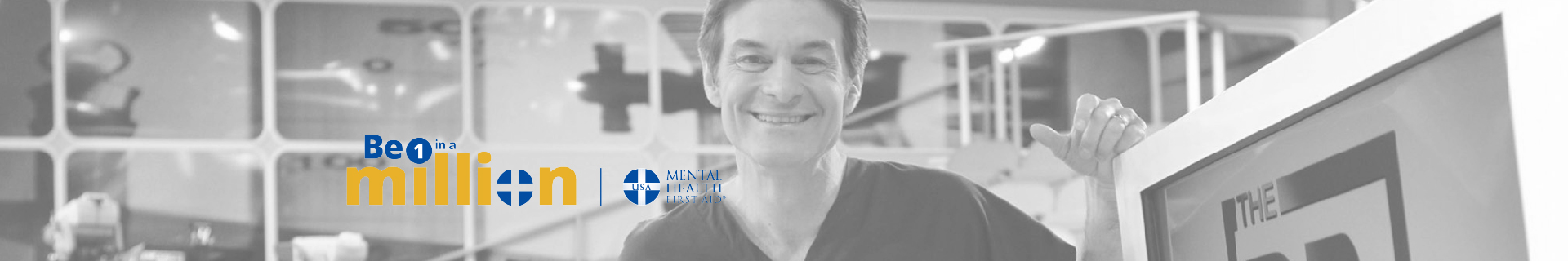 Dr. Oz is trained in Mental Health First Aid. What about you?