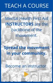 teach Mental Health First Aid