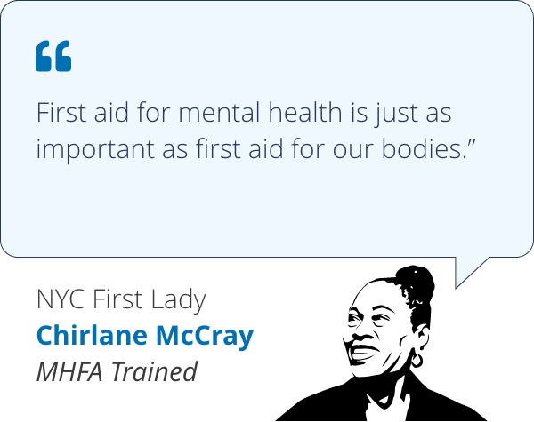 First aid for mental health is just as important as first aid for our bodies - Chirlane McCray